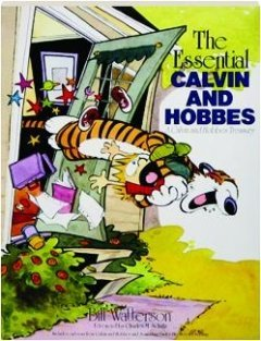 Bill Watterson The Essential Calvin And Hobbes A Calvin And Hobbes Treasury