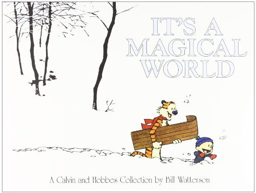 Bill Watterson It's A Magical World