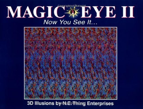Magic Eye Inc Magic Eye Ii Now You See It...