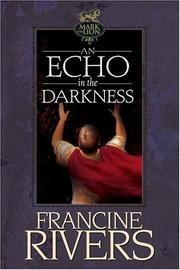 Francine Rivers An Echo In The Darkness