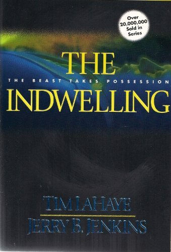 Tim Lahaye Indwelling The The Beast Takes Possession