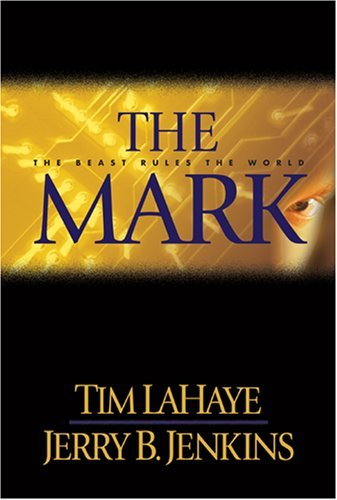 Tim Lahaye The Mark The Beast Rules The World