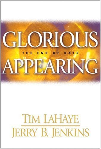 Tim Lahaye Glorious Appearing The End Of Days