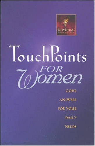 Tyndale House Publishers Touchpoints For Women God's Answers For Your Daily Needs