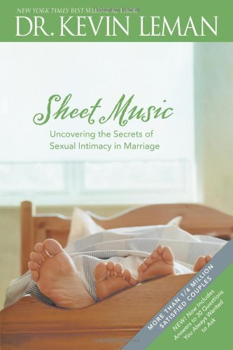 Kevin Leman Sheet Music Sc (repkg) Uncovering The Secrets Of Sexual Intimacy In Marr