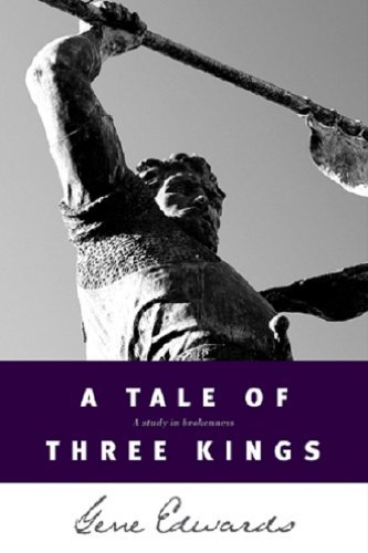 Gene Edwards A Tale Of Three Kings