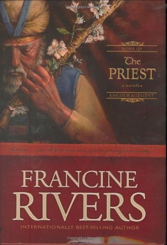 Francine Rivers The Priest Aaron