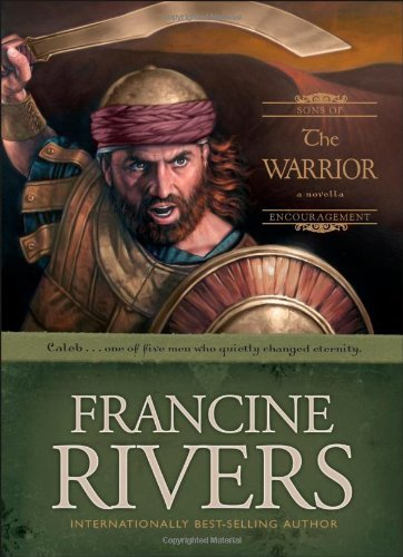 Francine Rivers The Warrior
