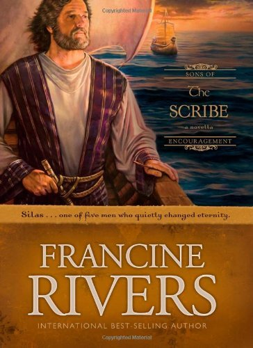 Francine Rivers The Scribe