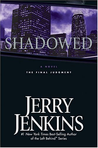 Jerry B. Jenkins Shadowed