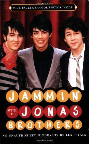 Ryals Lexi Jammin' With The Jonas Brothers An Unauthorized B