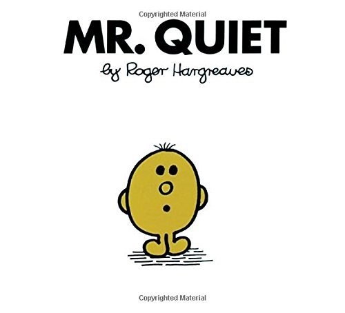 Roger Hargreaves Mr. Quiet