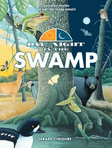 Gerard Cheshire Day & Night In The Swamp
