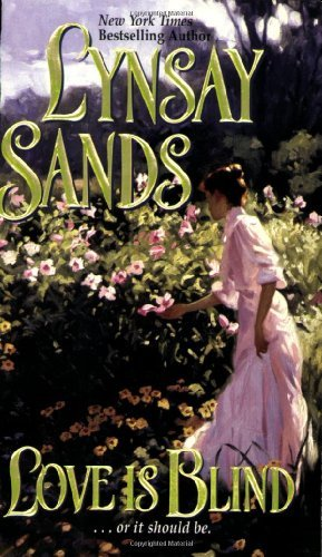 Lynsay Sands Love Is Blind (leisure Historical Romance)