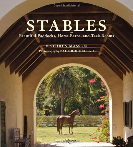 Kathryn Masson Stables Beautiful Paddocks Horse Barns And Tack Rooms