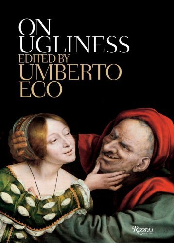 Umberto Eco On Ugliness