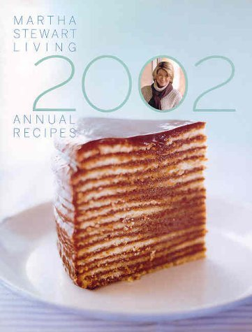 Martha Stewart Living Martha Stewart Living Annual Recipes 2002
