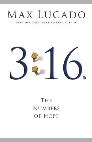 Max Lucado 3 16 The Numbers Of Hope