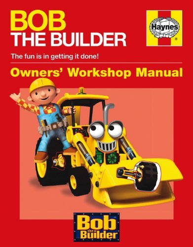 Derek Smith Bob The Builder Owners' Workshop Manual