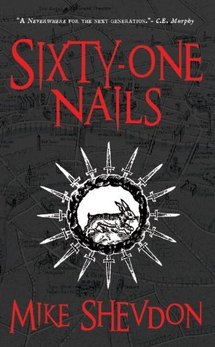 Mike Shevdon Sixty One Nails Courts Of The Feyre Book 1