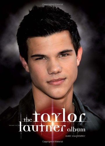Amy Carpenter Taylor Lautner Album The