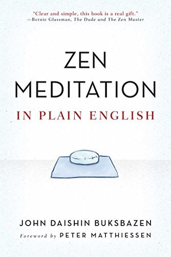 John Daishin Buksbazen Zen Meditation In Plain English