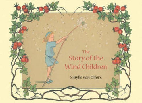 Sibylle Von Olfers The Story Of The Wind Children