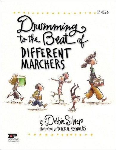 Debbie Silver Drumming To The Beat Of Different Marchers Finding The Rhythm For Differentiated Instruction Revised