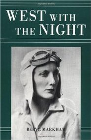 Beryl Markham West With The Night