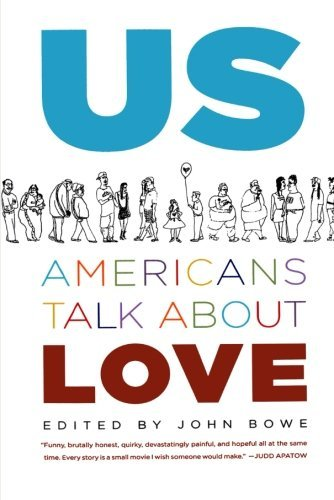 John Bowe Us Americans Talk About Love