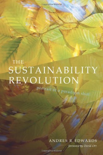 Andres R. Edwards The Sustainability Revolution Portrait Of A Paradigm Shift