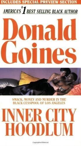 Goines Donald Jr. Inner City Hoodlum