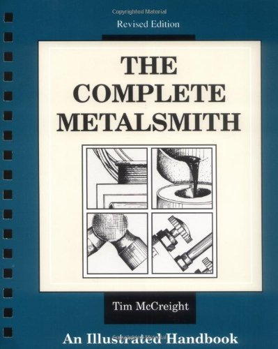 Tim Mccreight The Complete Metalsmith An Illustrated Handbook Revised