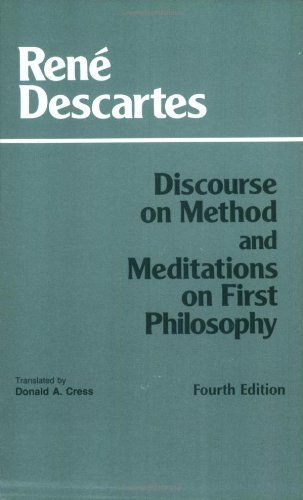 Rene Descartes Discourse On Method And Meditations On First Phi 0004 Edition;