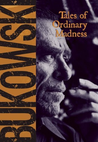 Charles Bukowski Tales Of Ordinary Madness