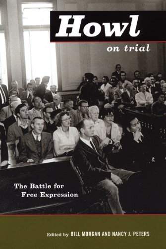 Bill Morgan Howl On Trial The Battle For Free Expression