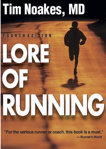 Timothy Noakes Lore Of Running 4th 0004 Edition;