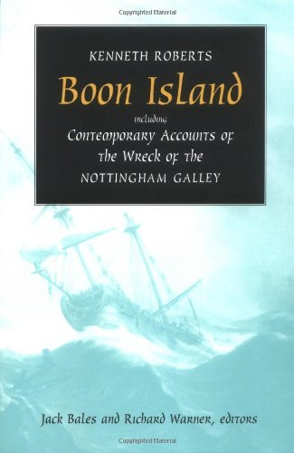 Kenneth Roberts Boon Island Including Contemporary Accounts Of The Wreck Of T
