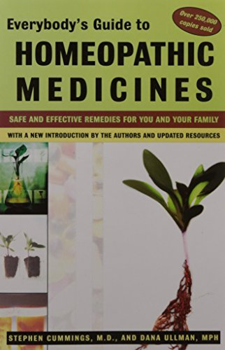 Stephen Cummings Everybody's Guide To Homeopathic Medicines Safe And Effective Remedies For You And Your Fami 0003 Edition;revised