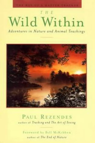 Paul Rezendes Wild Within