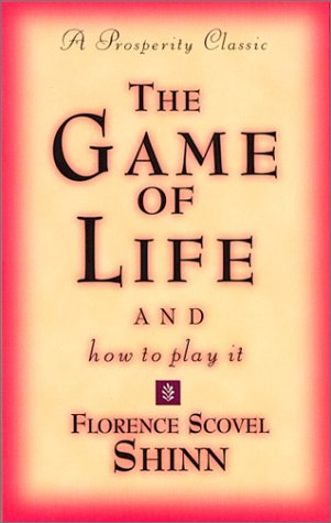 Florence Scovel Shinn Game Of Life And How To Play It