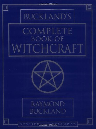 Raymond Buckland Buckland's Complete Book Of Witchcraft