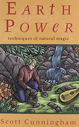 Scott Cunningham Earth Power Techniques Of Natural Magic