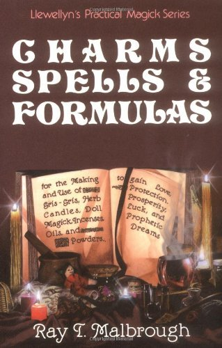 Ray T. Malbrough Charms Spells And Formulas For The Making And Use Of Gris Gris Bags Herb Ca
