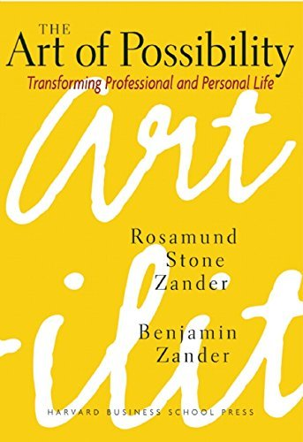 Rosamund Stone Zander The Art Of Possibility Transforming Professional And Personal Life