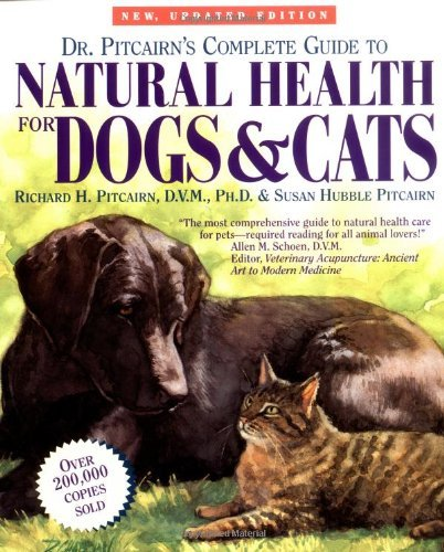 Richard H. Pitcairn Dr. Pitcairn's Complete Guide To Natural Health Fo