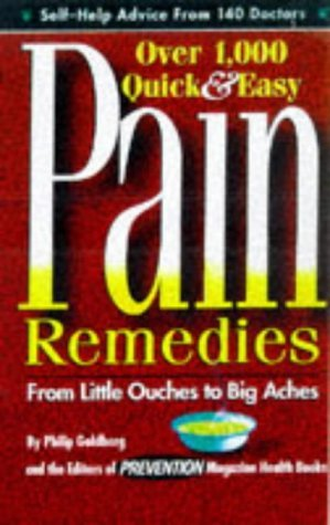 Prevention Magazine Phil Goldberg Philip Goldberg Over 1 000 Quick & Easy Pain Remedies From Little