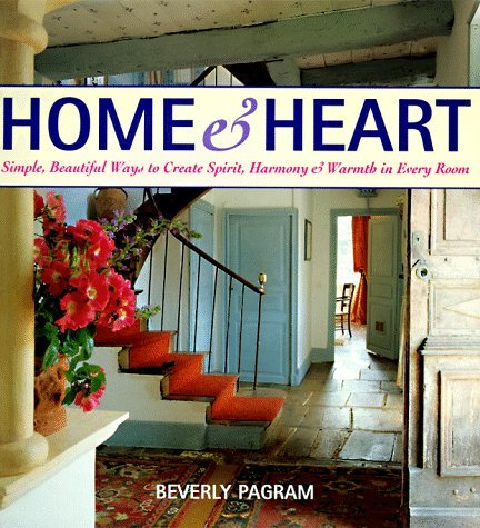 Beverly Pagram Home & Heart Simple Beautiful Ways To Create S