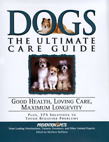 Matthew Hoffman Dogs Ultimate Care Guide