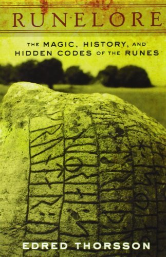 Edred Thorsson Runelore The Magic History And Hidden Codes Of The Runes
